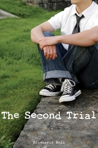 The Second Trial by Rosemarie Boll